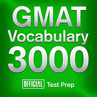 Official GMAT Vocabulary 3000     Become a True Master of GMAT Vocabulary...Quickly and Effectively!              By:                                                                                                                                 Official Test Prep Content Team                               Narrated by:                                                                                                                                 Jared Pike,                                                                                        Daniela Dilorio                      Length: 24 hrs and 9 mins     27 ratings     Overall 3.8