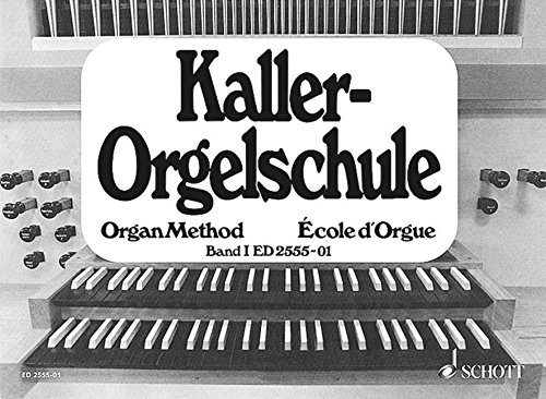 Orgelschule: Band 1. Orgel.