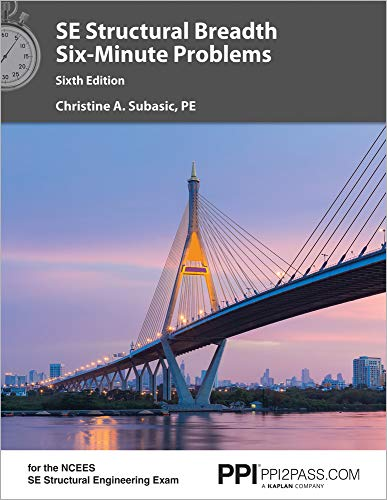 PPI SE Structural Breadth Six-Minute Problems, 6th Edition (Paperback) – Comprehensive Practice fo