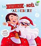 Les enfantillages de Noël d'Aldebert - Un livre + Un CD audio - De 6 à 12 ans