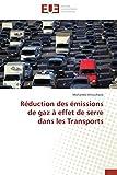 Réduction des émissions de gaz à effet de serre dans les transports