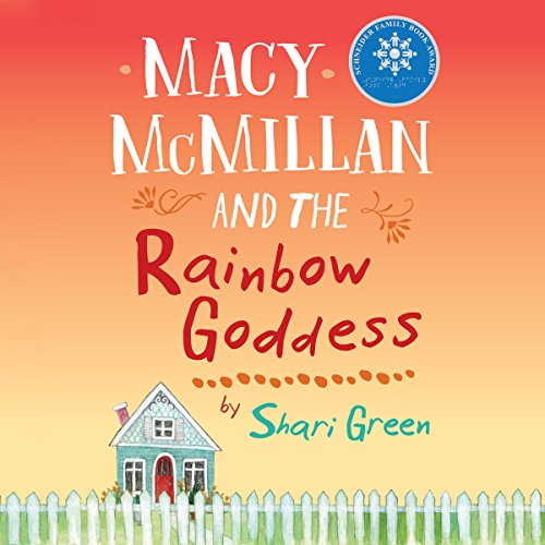 Macy McMillan and the Rainbow Goddess audiobook cover art