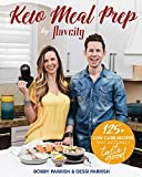 Keto Meal Prep by FlavCity: 125+ Low Carb Recipes That Actually Taste Good (Keto Cookbook, Keto Diet Recipes, Keto Foods, Keto Dinner Ideas)