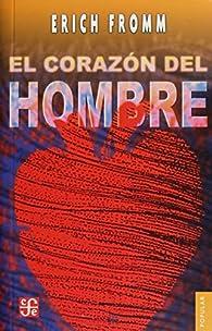 EL CORAZÓN Y EL HOMBRE par Erich Fromm