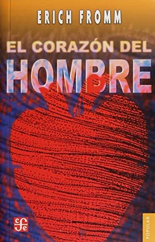 El corazón del hombre. Su potencia para el bien y para el mal (Popular) (Spanish Edition)