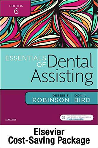Essentials of Dental Assisting - Text, Workbook, and Boyd: Dental Instruments, 6e