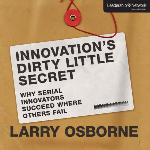 Innovation's Dirty Little Secret audiobook cover art