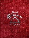 Libro de Reservas Para Restaurante: Agenda de Reservas Para...