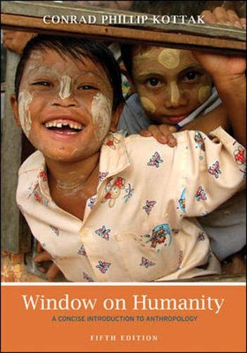 Window on Humanity: A Concise Introduction to Anthropology