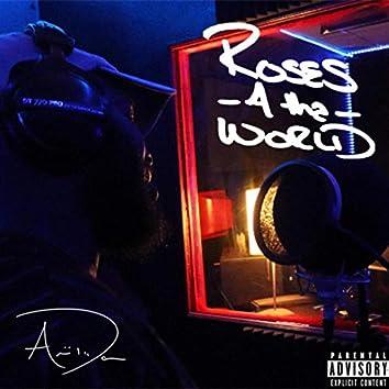 Roses 4 Tha World