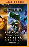Vessel of the Gods Omnibus (Rise of the Black Dragon)