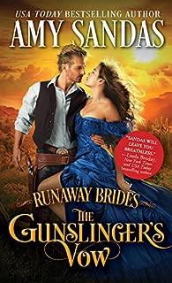 The Gunslinger's Vow (Runaway Brides Book 1)
