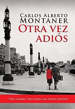 Otra vez adios / Goodbye Again  Spanish Edition