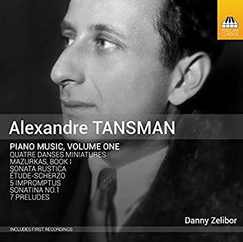 Tansman: Piano Music, Vol. 1