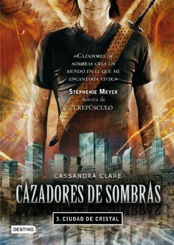 Cazadores de sombras 3: ciudad de cristal (La Isla del Tiempo Plus)