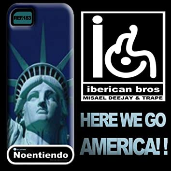 Here We Go America!!