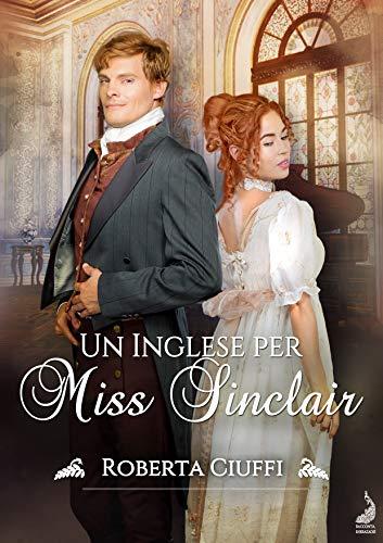 UN INGLESE PER MISS SINCLAIR