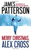 Merry Christmas, Alex Cross (Alex Cross, 19, Band 19) - James Patterson