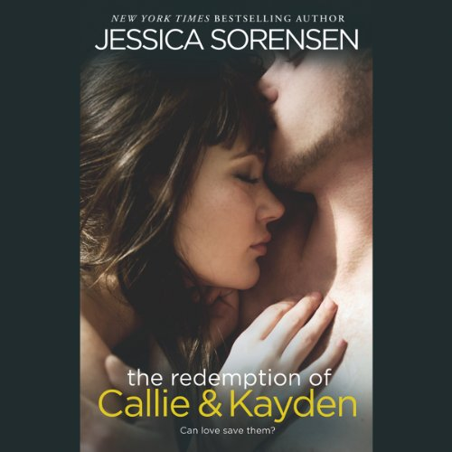 The Redemption of Callie & Kayden audiobook cover art