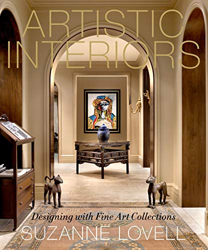 Artistic Interiors: Designing with Fine Art Collections (English Edition)