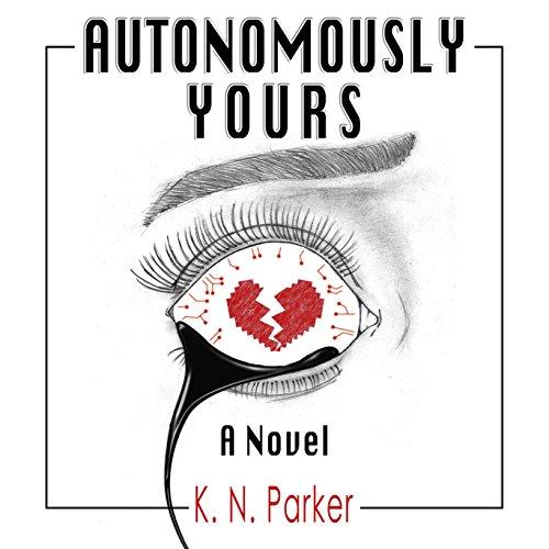 Autonomously Yours audiobook cover art