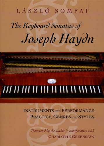 The Keyboard Sonatas of Joseph Haydn: Instruments and Performance Practice, Genres and Styles