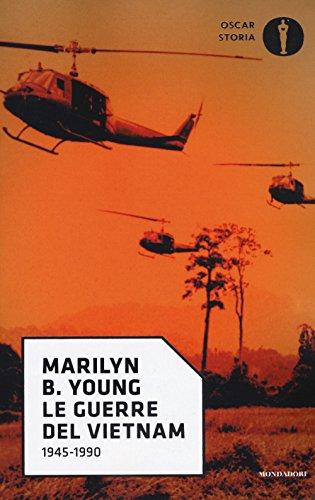Le guerre del Vietnam. 1945-1990