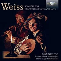Weiss: Sonatas for Transverse Flute and Lute by Duo Inventio (2013-05-03)