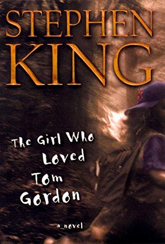 The Girl Who Loved Tom Gordon: A Novel (English Edition)