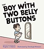 The Boy with Two Belly Buttons