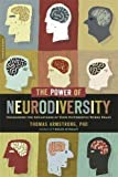 Image of The Power of Neurodiversity: Unleashing the Advantages of Your Differently Wired Brain (published in hardcover as Neurodiversity)