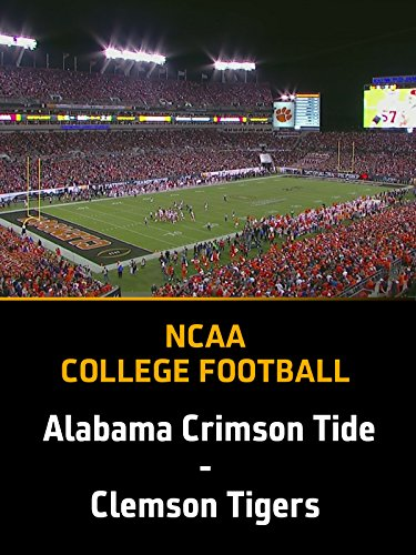 Alabama Crimson Tide - Clemson Tigers, College Football Playoff National Championship, Tampa/Florida