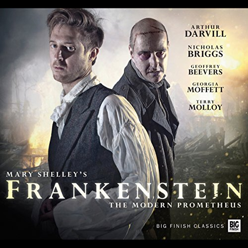 Frankenstein (Dramatized)                   By:                                                                                                                                 Mary Shelley,                                                                                        Jonathan Barnes                               Narrated by:                                                                                                                                 Arthur Darvill,                                                                                        Nicholas Briggs,                                                                                        Geoffrey Beevers,                   and others                 Length: 5 hrs and 19 mins     30 ratings     Overall 4.3