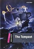 The Tempest - Starter Level. Coleção Dominoes: Starter Level: 250-Word Vocabulary The Tempest