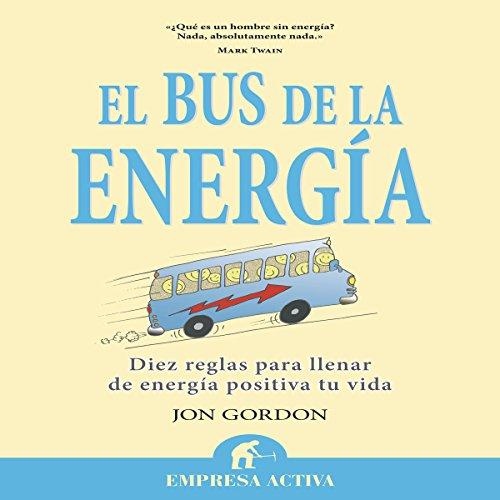 El bus de la energía [The Energy Bus] audiobook cover art