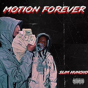 Motion Forever