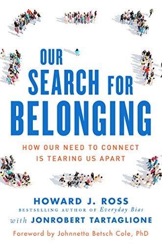 Our Search for Belonging: How Our Need to Connect Is Tearing Us Apart (English Edition)