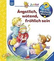 Wieso? Weshalb? Warum?: Angstlich, Wutend, Frohlich Sein (German Edition) by Imported by Yulo inc.(2012-06-01)