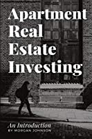 Apartment Real Estate Investing: An Introduction