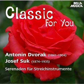 Classic for You: Dvorák & Suk - Serenaden für Streichinstrumente