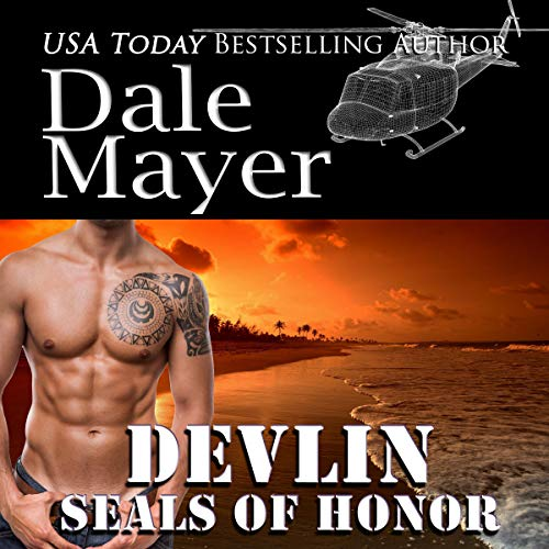 SEALs of Honor: Devlin Audiobook By Dale Mayer cover art
