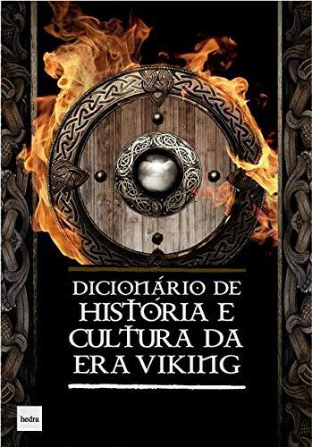 Dicionário de História e Cultura da era Viking