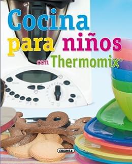 Book's Cover of Cocina Para Niños Con Thermomix (El Rincón Del Paladar) Versión Kindle