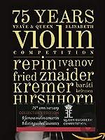 75 Years Ysaye & Queen Elisabeth Violin