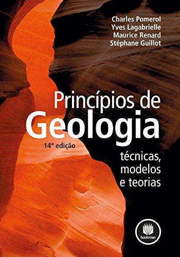 Princípios de Geologia: Técnicas, Modelos e Teorias