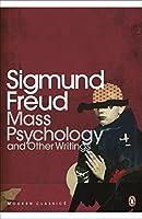 Mass Psychology (Penguin Modern Classics)