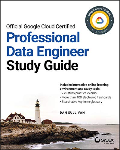 Official Google Cloud Certified Professional Data Engineer Study Guide (English Edition)