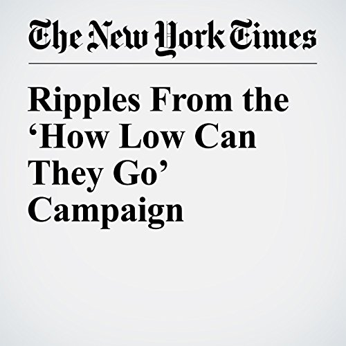 Ripples From the 'How Low Can They Go' Campaign audiobook cover art