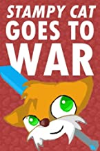 Stampy Cat Goes To War: An Adventure Novel Based on Minecraft's Stampylonghead (Unofficial)