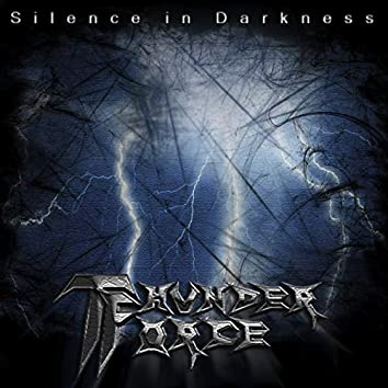 Silence in Darkness